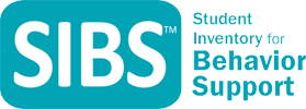 Student Inventory for Behavior Support (SIBS)